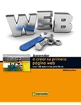 Aprender a crear su primera página web con 100 ejercicios prácticos (Aprender... con 100 ejercicios prácticos) (Spanish Edition)