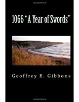 "1066 ""A Year Of Swords"""