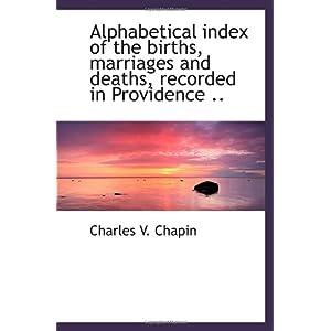 【クリックでお店のこの商品のページへ】Alphabetical index of the births, marriages and deaths, recorded in Providence .. [ペーパーバック]