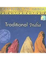 Passage to India: Traditional India - Vol. 1 & 2