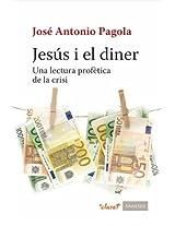 Jesús i el diner: Una lectura profètica de la crisi