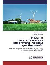 Malaya I Al'ternativnaya Energetika - Ugrozy Dlya Bol'shoy?
