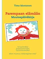 Parempaan El M N (Finnish Edition)
