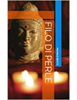FILO DI PERLE: la vipassana dai sutra allo dzogchen