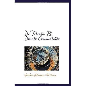 【クリックでお店のこの商品のページへ】De Terentio Et Donato Commentatio [ペーパーバック]