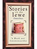 Stories vir die lewe-omnibus: 'n Boek oor lewenswaardes