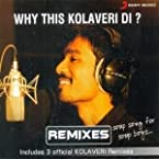 Why This Kolaveri Di? Remixes
