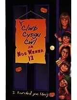 Ar Nos Wener 13 (Y Clwb Cysgu Cwl)