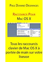 Raccourcis pour Mac OSX (French Edition)