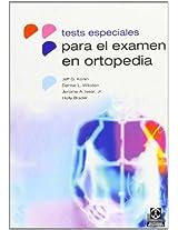 Tests  Especiales Para El Examen En Ortopedia