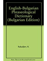 English-Bulgarian Phraseological Dictionary