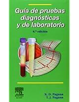 Mosby Guia de pruebas diagnosticas y de laboratorio / Guide and laboratory diagnostic tests