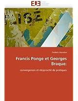 Francis Ponge Et Georges Braque: (Omn.Univ.Europ.)