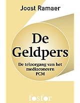 De geldpers: de teloorgang van het mediaconcern PCM