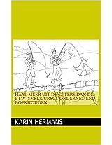 Haal meer uit de cijfers dan de BTW (snel)cursus ondernemend boekhouden (Haal meer uit...... Book 1) (Dutch Edition)