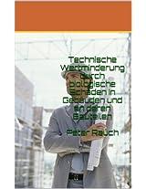 Technische Wertminderung durch biologische Schäden in Gebäuden und an deren Bauteilen