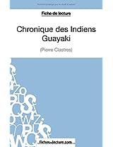 Chronique des Indiens Guayaki de Pierre Clastres (Fiche de lecture): Analyse Complète De L'oeuvre