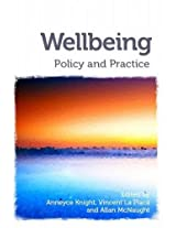 Wellbeing: Policy and Practice