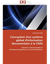 Conception D'Un Systeme Global D'Information Documentaire a la CNSS (Omn.Univ.Europ.)
