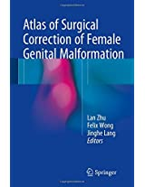 Atlas of Surgical Correction of Female Genital Malformation