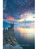 Un Compito Di Valore (Libro #6 in L'Anello dello Stregone) (Italian Edition)