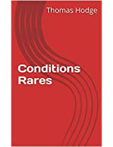 Conditions Rares (French Edition)