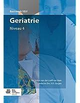 Geriatrie: Niveau 4 (Basiswerken Verpleging en Verzorging)