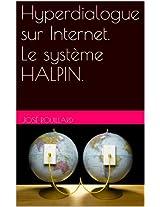 HYPERDIALOGUE SUR INTERNET. Le système HALPIN
