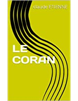 LE CORAN (French Edition)
