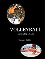 Volleyball Essentials: The $6 sport and physical activity series (Sport Essentils--The $6 SportActivity Series)
