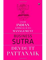 Business Sutra : A Very Indian Approach to Management