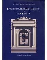 Il Tempio Sul Decumano Maggiore Di Leptis Magna (Monografie Di Archeologia Libica)