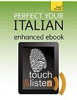 Perfect Your Italian: Teach Yourself Audio eBook (Kindle Enhanced Edition) (Teach Yourself Audio eBooks)