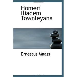 【クリックでお店のこの商品のページへ】Homeri Iliadem Townleyana [ペーパーバック]