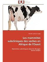 Les Mammites Subcliniques Des Vaches En Afrique de L'Ouest
