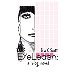 Eyeleash: A Blog Novel
