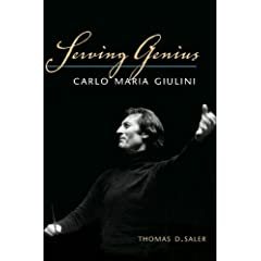 Serving Genius: Carlo Maria Giulini