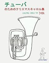 Christmas Carols for Tuba