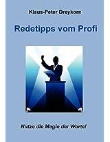 Redetipps vom Profi: Nutze die Magie der Worte! (German Edition)