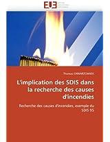 L'Implication Des Sdis Dans La Recherche Des Causes D'Incendies (Omn.Univ.Europ.)