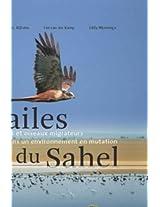 Les Ailes du Sahel: Zones Humides et Oiseaux Migrateurs dans un Environnement en Mutation