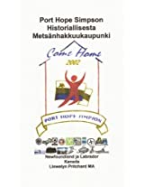 Port Hope Simpson Historiallinen Metsänhakkuukaupunki (Port Hope Simpson Mysteerit Book 10) (Finnish Edition)