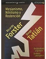 Mesianismo, Nihilismo y Redencion