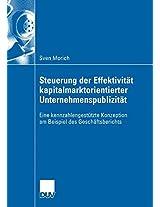 Steuerung der Effektivität kapitalmarktorientierter Unternehmenspublizität: Eine kennzahlengestützte Konzeption am Beispiel des Geschäftsberichts