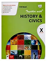 Together with History and Civics ICSE Based for Class - 10