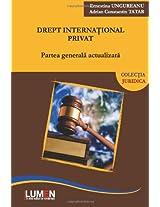 Drept international privat: Partea generala actualizata