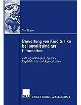 Bewertung von Kreditrisiko bei unvollständiger Information: Zahlungsunfähigkeit, optimale Kapitalstruktur und Agencykosten