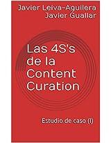 Las 4S's de la Content Curation: Estudio de caso (I) (Spanish Edition)