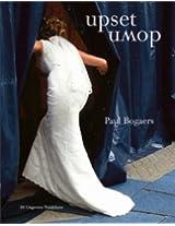 Paul Bogaers - Upset Down