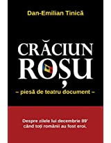 Craciun Rosu (Red Christmas): piesa in 4 acte ( Stage play in four acts)